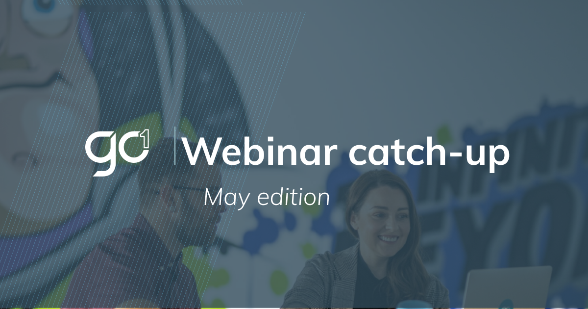 Webinar Catch-Up: May Update