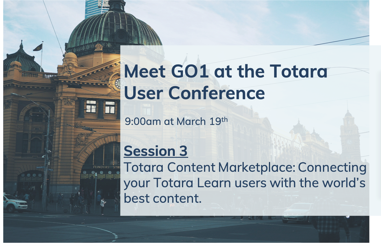Join GO1 at the Totara User Conference - GO1